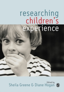 Researching Children's Experience : Approaches and Methods, Paperback Book