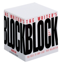 The Writer's Block : 786 Ideas to Jump-Start Your Imagination, Paperback Book