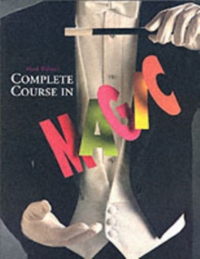 Mark Wilson's Complete Course in Magic, Paperback Book