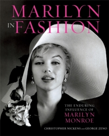 Marilyn in Fashion : The Enduring Influence of Marilyn Monroe, Hardback Book