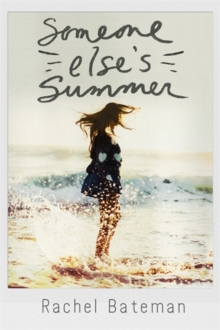 Someone Else's Summer, Paperback / softback Book