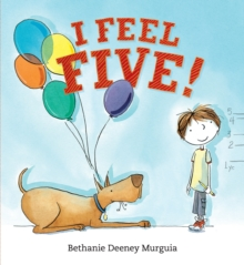 I Feel Five!, Hardback Book