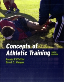 Concepts Of Athletic Training, Paperback Book