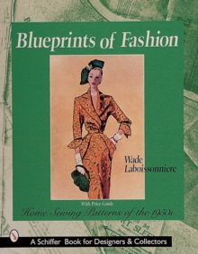 Blueprints of Fashion : Home Sewing Patterns of the 1950s, Paperback Book