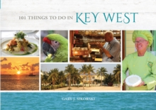 101 Things to Do in Key West, Hardback Book