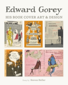 Edward Gorey His Book Cover Art & Design A239, Hardback Book