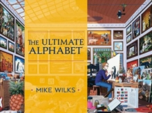 Ultimate Alphabet Complete Edition  A245, Hardback Book