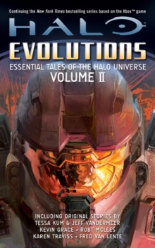 Halo: Evolutions : Essential Tales of the Halo Universe Volume 2, Paperback Book