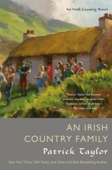 An Irish Country Family : An Irish Country Novel, Paperback Book