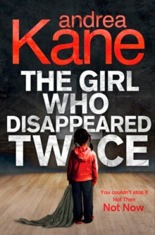 The Girl Who Disappeared Twice, Paperback Book