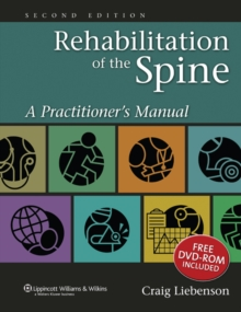 Rehabilitation of the Spine : A Practitioner's Manual, Hardback Book