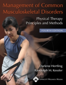 Management of Common Musculoskeletal Disorders : Physical Therapy Principles and Methods, Paperback Book
