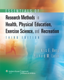 Essentials of Research Methods in Health, Physical Education, Exercise Science, and Recreation, Hardback Book