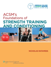 ACSM's Foundations of Strength Training and Conditioning, Hardback Book