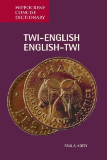 Twi-English / English-Twi Concise Dictionary, Paperback Book