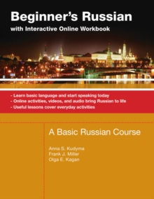Beginner's Russian with Interactive Online Workbook, Paperback Book