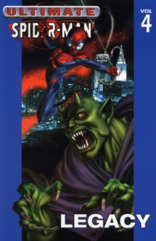 Ultimate Spider-man Vol.4: Legacy, Paperback Book