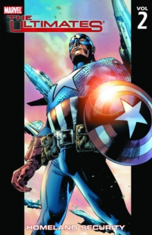 Ultimates Vol.2: Homeland Security, Paperback Book