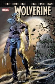 Wolverine: The End, Paperback Book