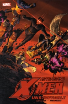 Astonishing X-men Vol.4: Unstoppable, Paperback Book