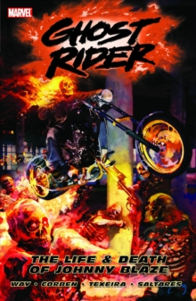 Ghost Rider Vol.2: The Life & Death Of Johnny Blaze, Paperback / softback Book