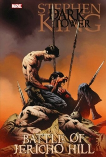 Dark Tower: The Battle Of Jericho Hill, Hardback Book