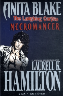 Anita Blake, Vampire Hunter: The Laughing Corpse Book 2 - Necromancer, Hardback Book