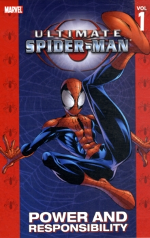 Ultimate Spider-Man : Ultimate Spider-man: Power & Responsibility Power and Responsibility Vol. 1, Paperback Book