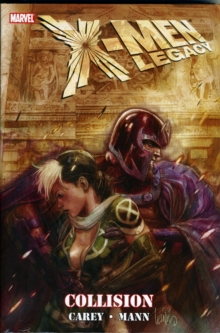 X-Men Legacy: Collision, Hardback Book