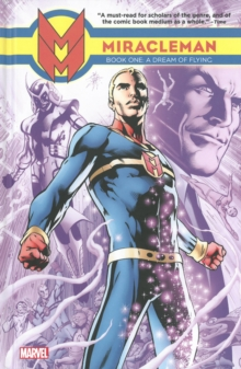 Miracleman Book 1: A Dream Of Flying, Hardback Book