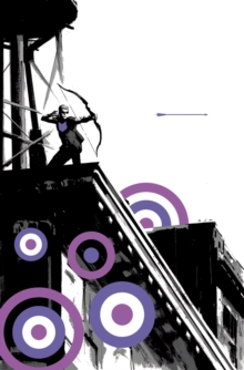 Hawkeye Volume 1: My Life As A Weapon (marvel Now), Paperback / softback Book