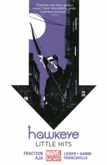 Hawkeye Volume 2: Little Hits (marvel Now), Paperback Book