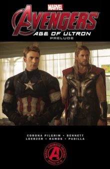 Marvel's The Avengers: Age Of Ultron Prelude, Paperback Book