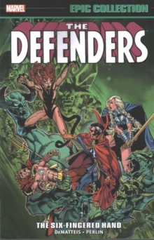 Defenders Epic Collection: The Six-fingered Hand Saga