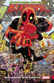 Deadpool: World's Greatest Vol. 1 - Millionaire With A Mouth, Paperback / softback Book