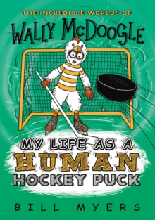 My Life as a Human Hockey Puck, Paperback / softback Book