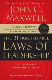 21 Irrefutable Laws of Leadership, Paperback Book