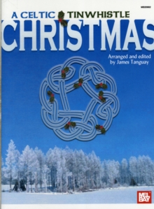 A Celtic Tinwhistle Christmas, Paperback Book