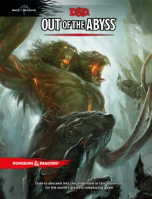 Dungeons & Dragons: Out of the Abyss : Rage of Demons