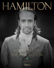 Hamilton: Portraits of the Revolution, Hardback Book
