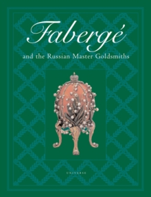 Faberge and the Russian Master Goldsmiths, Hardback Book