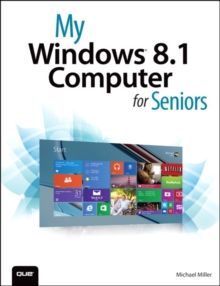 My Windows 8.1 Computer for Seniors, Paperback Book