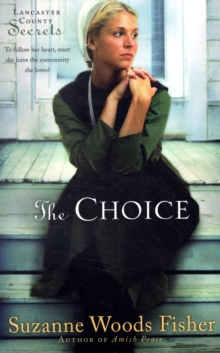 The Choice : A Novel, Paperback / softback Book