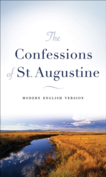 The Confessions of St. Augustine, Paperback Book