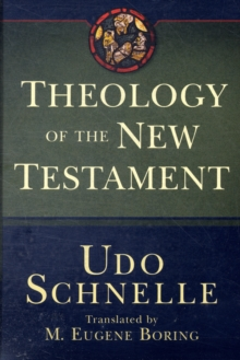 Theology of the New Testament, Hardback Book