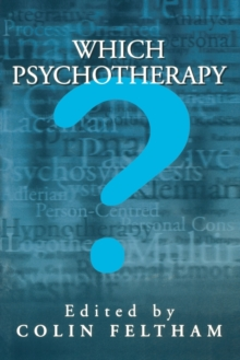 Which Psychotherapy? : Leading Exponents Explain Their Differences, Paperback / softback Book