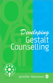 Developing Gestalt Counselling, Paperback Book