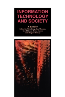 Information Technology and Society : A Reader, Paperback Book
