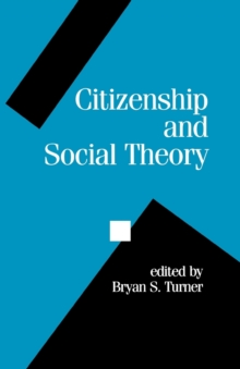 Citizenship and Social Theory, Paperback / softback Book