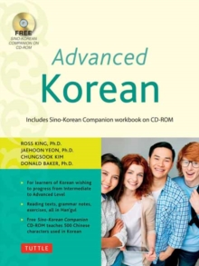 Advanced Korean : Includes Sino-Korean Companion Online Workbook, Paperback / softback Book